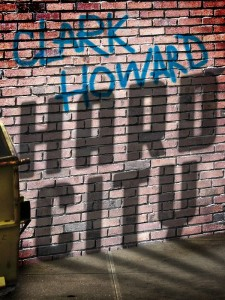 Hard City, coming-of-age novel by noted mystery writer Clark Howard