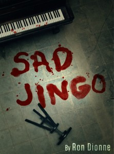 SAD JINGO by Ron Dionne